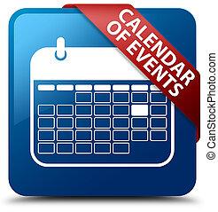 Calendar of events blue square button red ribbon in corner