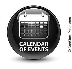 Calendar of events glassy black round button