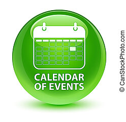 Calendar of events glassy green round button