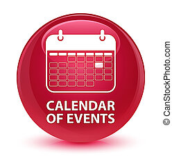 Calendar of events glassy pink round button