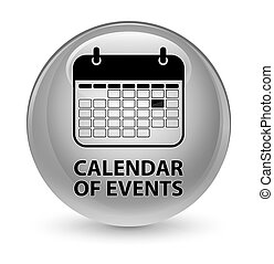Calendar of events glassy white round button