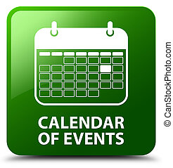Calendar of events green square button