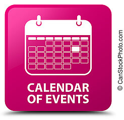 Calendar of events pink square button