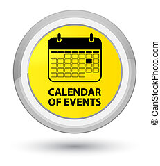 Calendar of events prime yellow round button