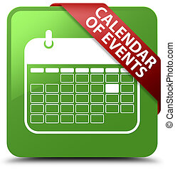 Calendar of events soft green square button red ribbon in corner