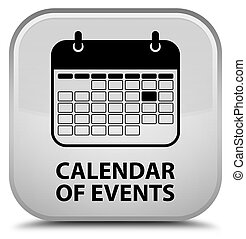 Calendar of events special white square button
