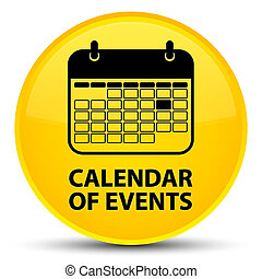 Calendar of events special yellow round button