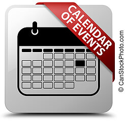 Calendar of events white square button red ribbon in corner