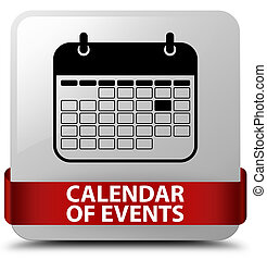 Calendar of events white square button red ribbon in middle