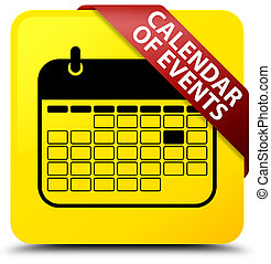 Calendar of events yellow square button red ribbon in corner