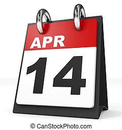 Calendar on white background. 14 April. 3D illustration.