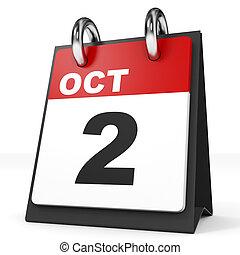 Calendar on white background. 2 October. 3D illustration.