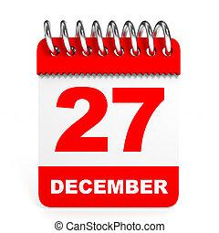 Calendar on white background. 27 December. 3D illustration.