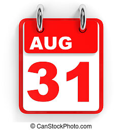 Calendar on white background. 31 August. 3D illustration.