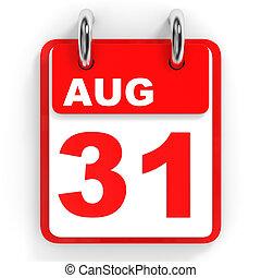 Calendar on white background. 31 August. 3D illustration.