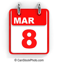 Calendar on white background. 8 March. 3D illustration.