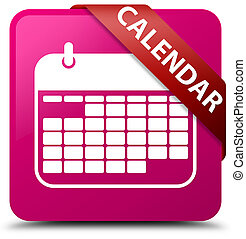 Calendar pink square button red ribbon in corner
