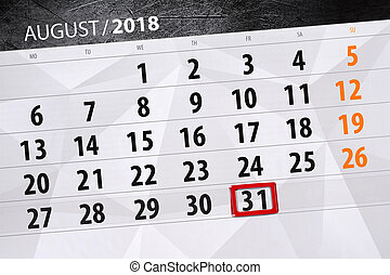 Calendar planner for the month, deadline day of the week 2018 august, 31, Friday
