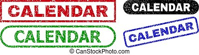 CALENDAR grunge watermarks. Flat vector textured watermarks with CALENDAR caption inside different rectangle and rounded shapes, in blue, red, green, black color variants.