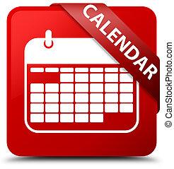 Calendar red square button red ribbon in corner