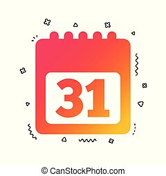 Calendar sign icon. 31 day month symbol. Vector