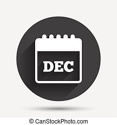 Calendar sign icon. December month symbol.