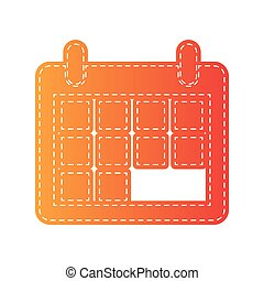 Calendar sign illustration. Orange applique isolated.