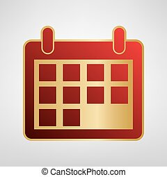 Calendar sign illustration. Vector. Red icon on gold sticker at light gray background.
