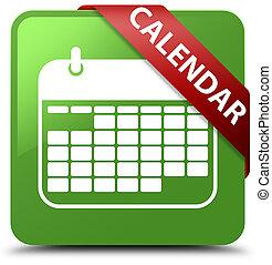 Calendar soft green square button red ribbon in corner