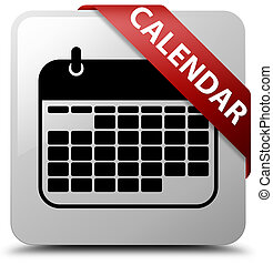 Calendar white square button red ribbon in corner