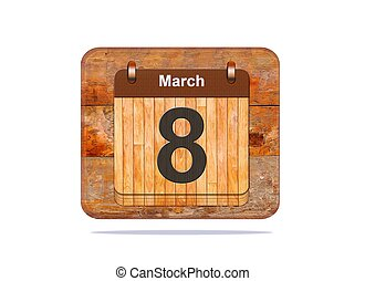 Calendar with the date of March 8.