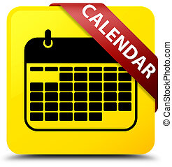 Calendar yellow square button red ribbon in corner