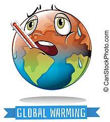 calentamiento del planeta, señal, con, tierra, derretimiento
