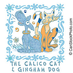 Calico Cat & Ghingman Dog, Vector - Vector drawing of...
