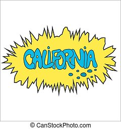 California comic graffity badge like bang. Blue on yellow...