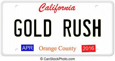 California Gold Rush - An imitation California license plate...