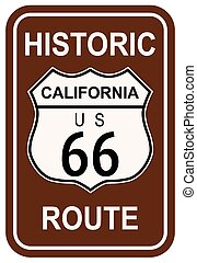 California Historic Route 66 traffic sign with the legend HISTORIC ROUTE US 66