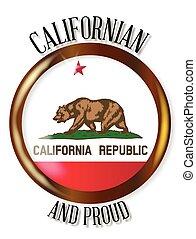 California Proud Flag Button - California state flag button...