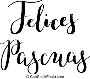 caligrafía, hand-drawn, felices, pascuas, letras, en, español