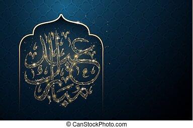 caligrafia, card., mubarak, dado forma, texto, saudação, eyd, islamic, adha, desenho, eid, árabe, traduzir, arco, (blessed, eid)with
