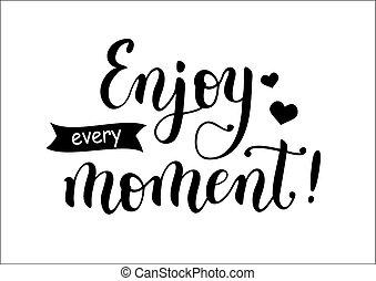 caligrafia, lettering, de, apreciar, cada, moment!, decorado, com, corações, e, fita