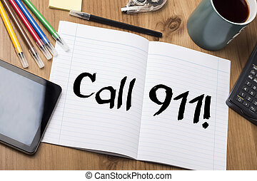 Call 911! - Note Pad With Text