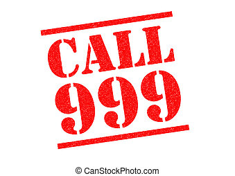 CALL 999 red Rubber Stamp over a white background.