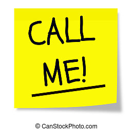 Call Me Sticky Note - A yellow square sticky note with the...