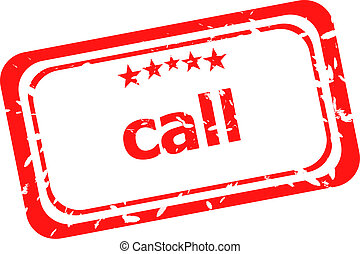call on red rubber stamp over a white background
