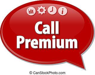 Call Premium  Business term speech bubble illustration