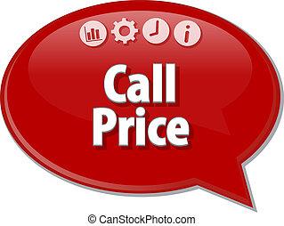 Call Price  Business term speech bubble illustration
