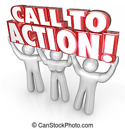 Call to Action 3 People Lift Words Response to Message Advertisi