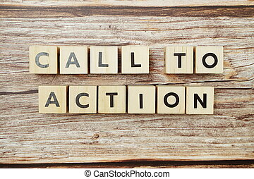 Call to Action alphabet letter on wooden background