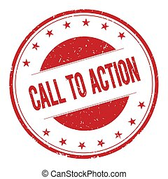 CALL-TO-ACTION stamp sign